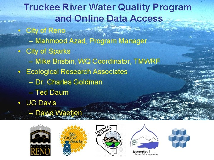 Truckee River Water Quality Program and Online Data Access • City of Reno –