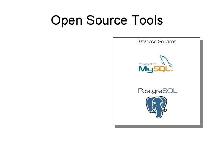 Open Source Tools Database Services