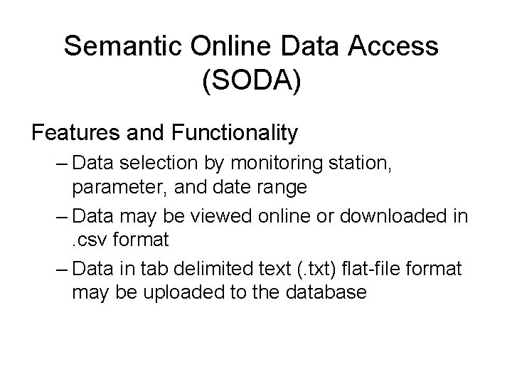 Semantic Online Data Access (SODA) Features and Functionality – Data selection by monitoring station,