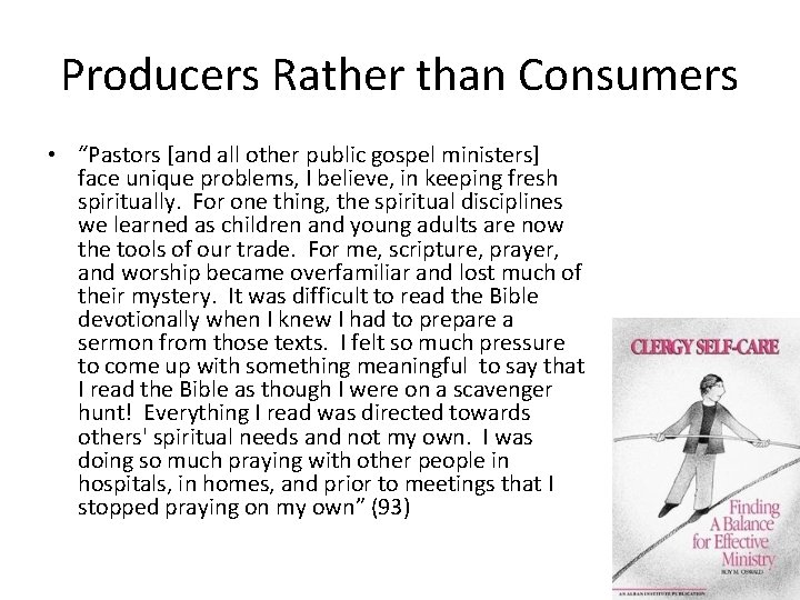 """Producers Rather than Consumers • """"Pastors [and all other public gospel ministers] face unique"""