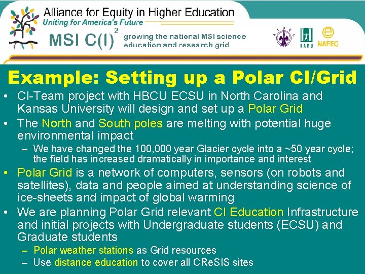 Example: Setting up a Polar CI/Grid • CI-Team project with HBCU ECSU in North