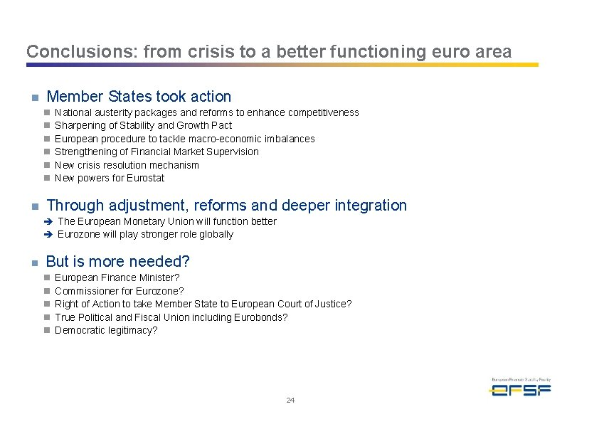Conclusions: from crisis to a better functioning euro area n Member States took action