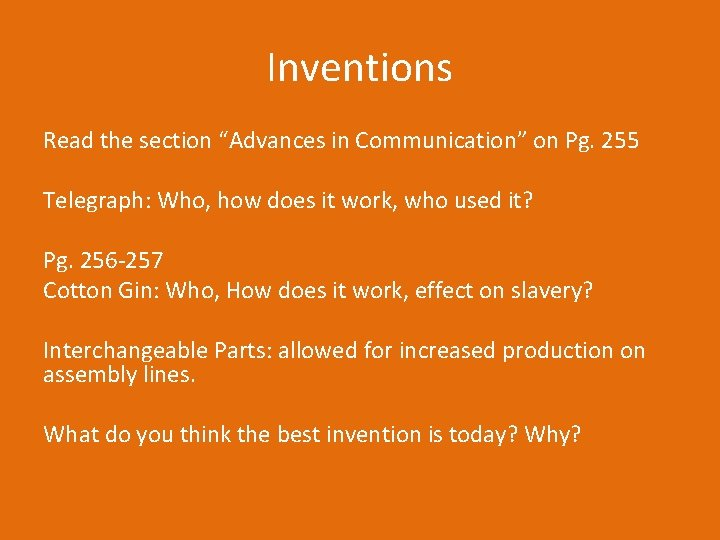 """Inventions Read the section """"Advances in Communication"""" on Pg. 255 Telegraph: Who, how does"""