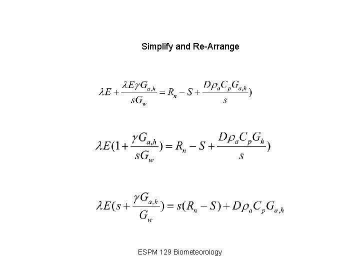 Simplify and Re-Arrange ESPM 129 Biometeorology