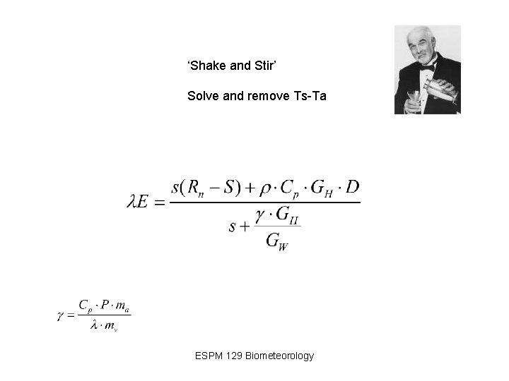 'Shake and Stir' Solve and remove Ts-Ta ESPM 129 Biometeorology
