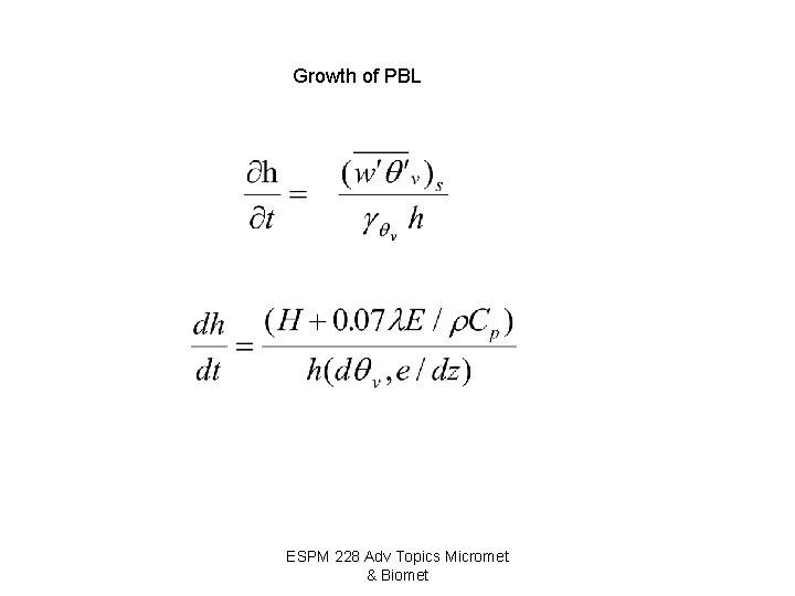 Growth of PBL ESPM 228 Adv Topics Micromet & Biomet