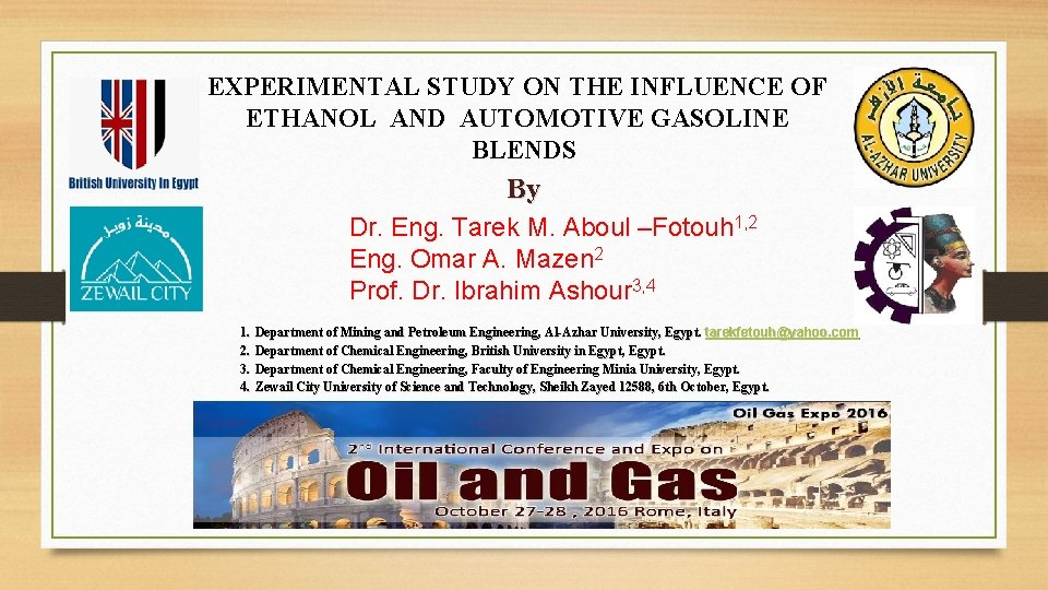 EXPERIMENTAL STUDY ON THE INFLUENCE OF ETHANOL AND AUTOMOTIVE GASOLINE BLENDS By Dr. Eng.