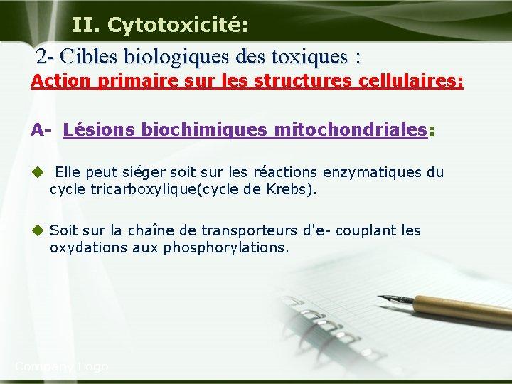II. Cytotoxicité: 2 - Cibles biologiques des toxiques : Action primaire sur les structures