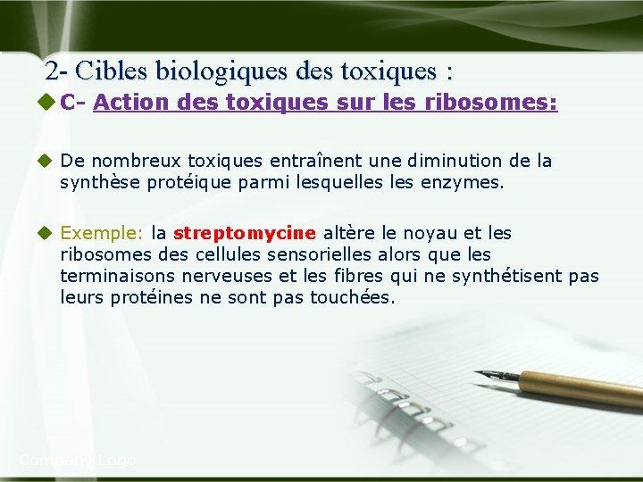 2 - Cibles biologiques des toxiques : u C Action des toxiques sur les