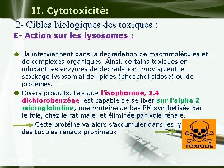 II. Cytotoxicité: 2 - Cibles biologiques des toxiques : E Action sur les lysosomes