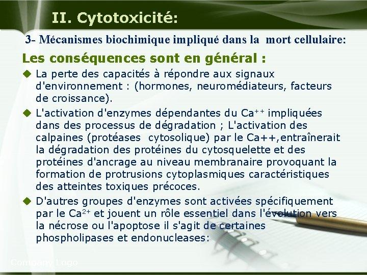 II. Cytotoxicité: 3 - Mécanismes biochimique impliqué dans la mort cellulaire: Les conséquences sont