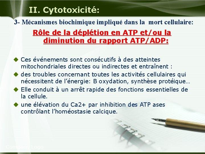 II. Cytotoxicité: 3 - Mécanismes biochimique impliqué dans la mort cellulaire: Rôle de la
