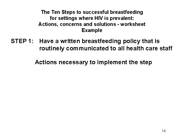 The Ten Steps to successful breastfeeding for settings where HIV is prevalent: Actions, concerns