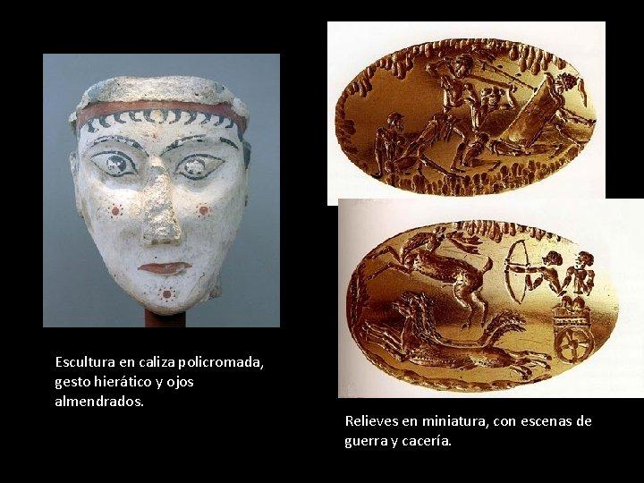 Escultura en caliza policromada, gesto hierático y ojos almendrados. Relieves en miniatura, con escenas