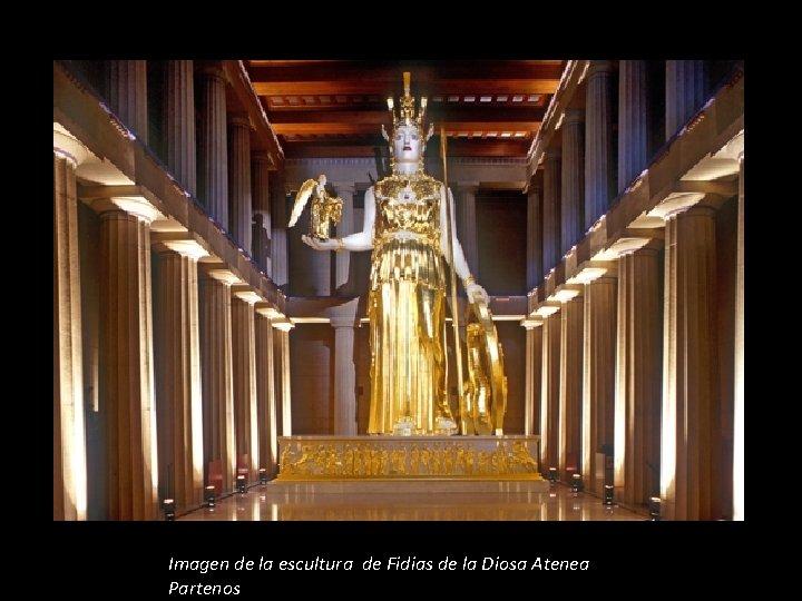 Imagen de la escultura de Fidias de la Diosa Atenea Partenos
