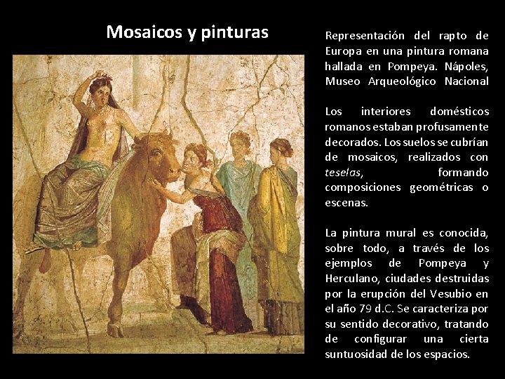 Mosaicos y pinturas Representación del rapto de Europa en una pintura romana hallada en