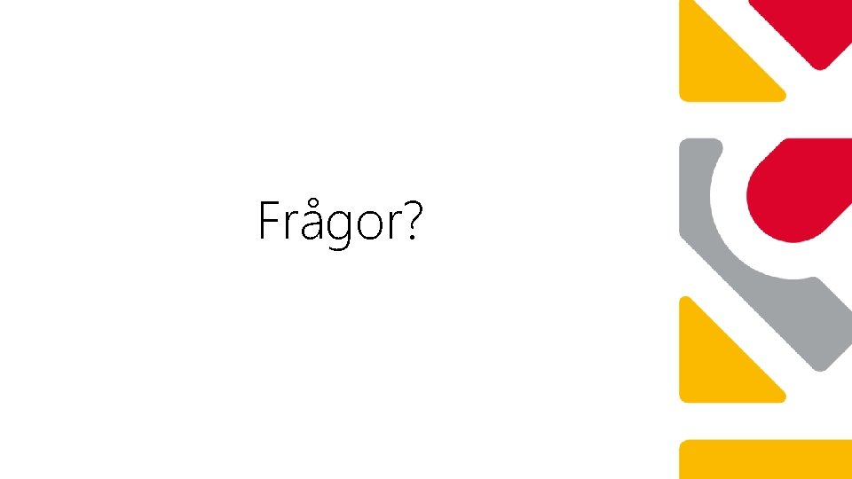 Frågor?