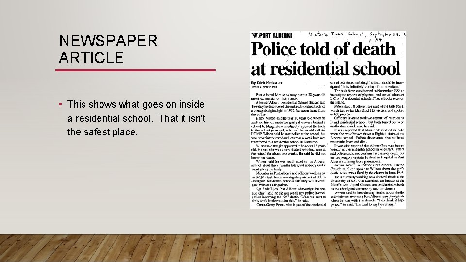 NEWSPAPER ARTICLE • This shows what goes on inside a residential school. That it