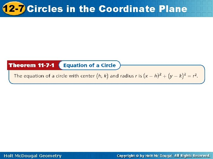 12 -7 Circles in the Coordinate Plane Holt Mc. Dougal Geometry
