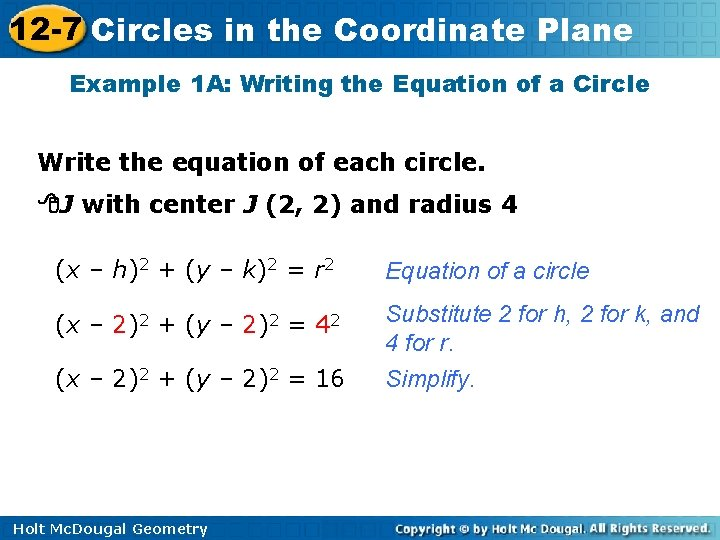 12 -7 Circles in the Coordinate Plane Example 1 A: Writing the Equation of