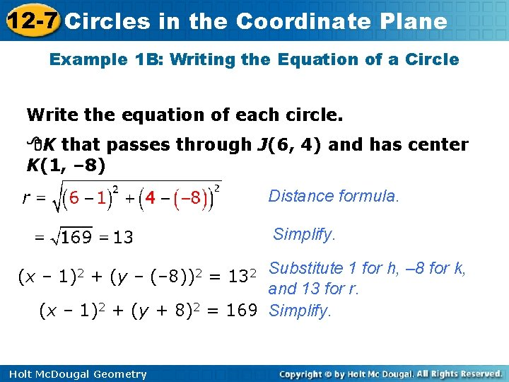 12 -7 Circles in the Coordinate Plane Example 1 B: Writing the Equation of