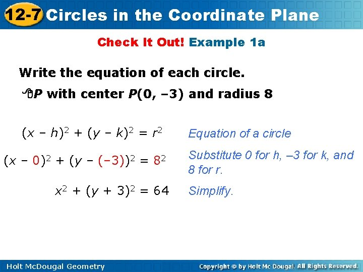 12 -7 Circles in the Coordinate Plane Check It Out! Example 1 a Write
