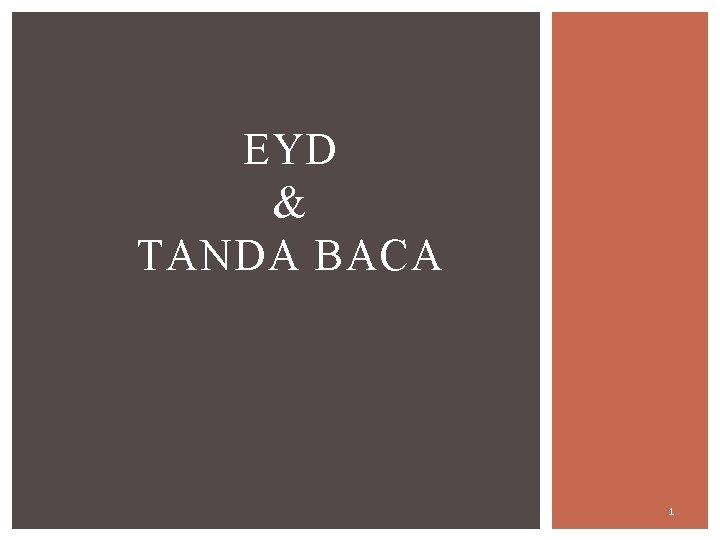 EYD & TANDA BACA 1