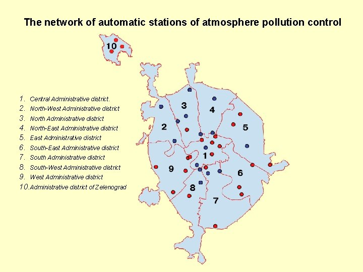 The network of automatic stations of atmosphere pollution control 1. Central Administrative district. 2.
