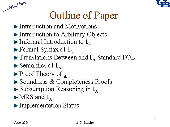 alo @ cse f buf Outline of Paper Introduction and Motivations Introduction to Arbitrary