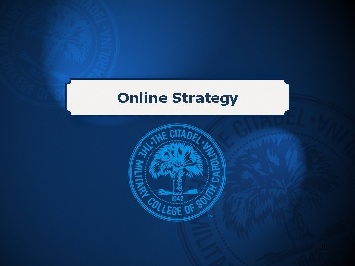 Online Strategy 19