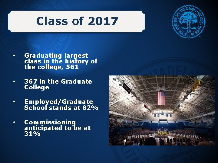 Class of 2017 • Graduating largest class in the history of the college, 561