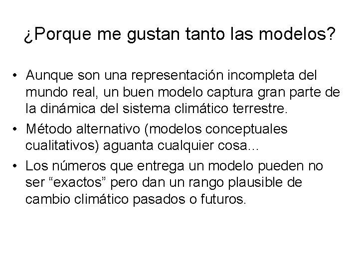 ¿Porque me gustan tanto las modelos? • Aunque son una representación incompleta del mundo