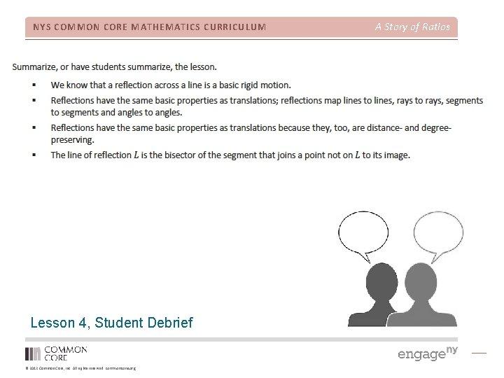 NYS COMMON CORE MATHEMATICS CURRICULUM Lesson 4, Student Debrief © 2012 Common Core, Inc.