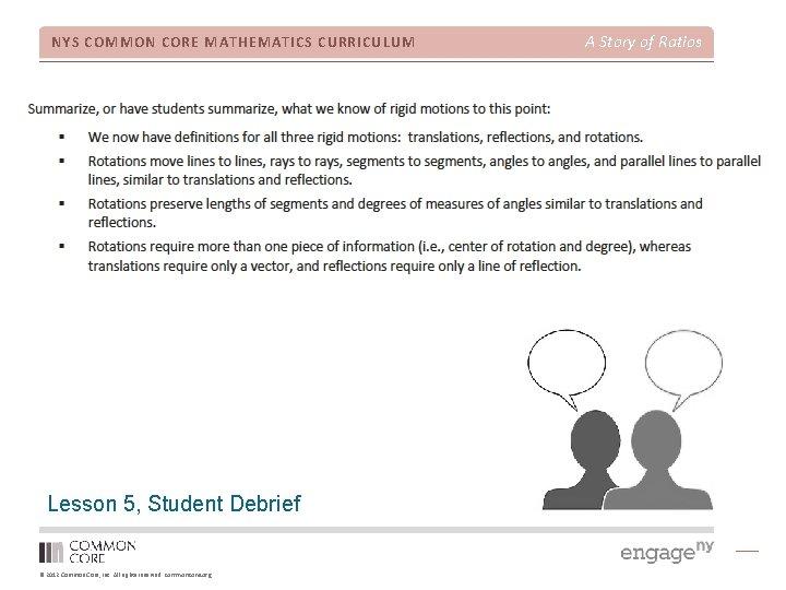NYS COMMON CORE MATHEMATICS CURRICULUM Lesson 5, Student Debrief © 2012 Common Core, Inc.