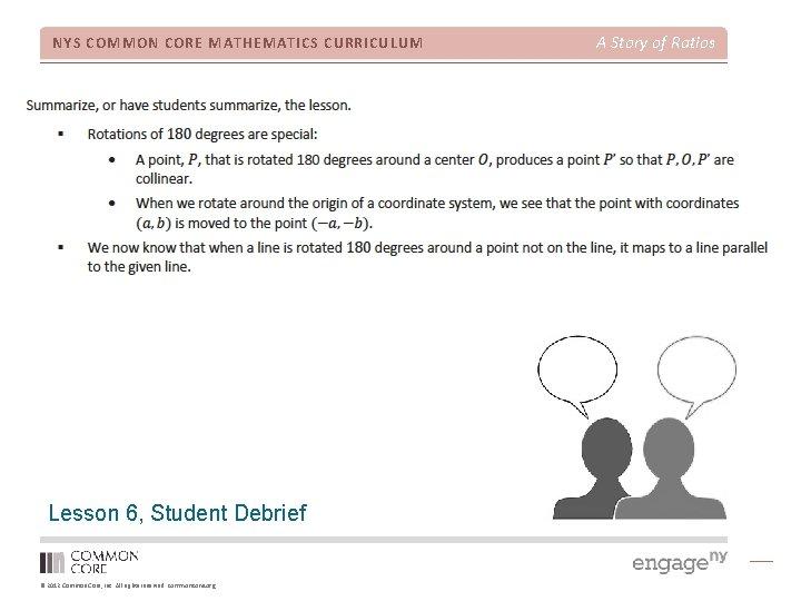 NYS COMMON CORE MATHEMATICS CURRICULUM Lesson 6, Student Debrief © 2012 Common Core, Inc.