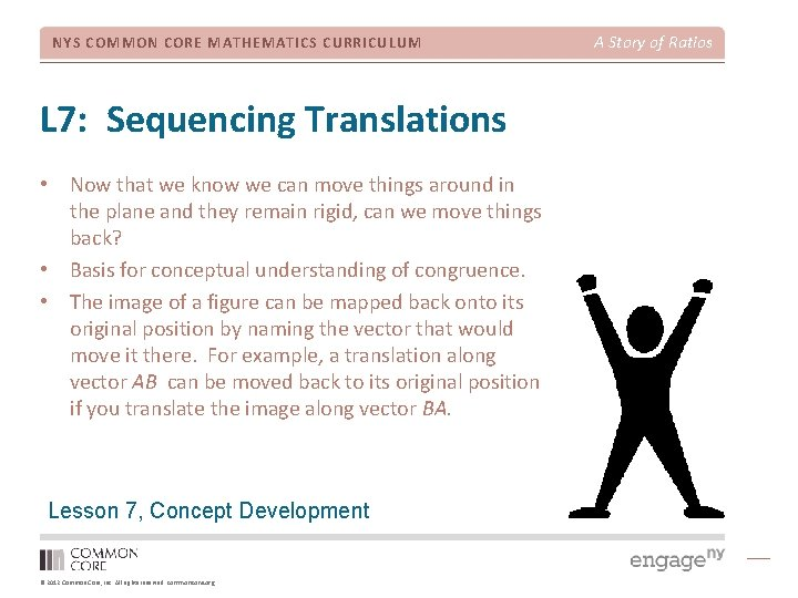 NYS COMMON CORE MATHEMATICS CURRICULUM L 7: Sequencing Translations • Now that we know