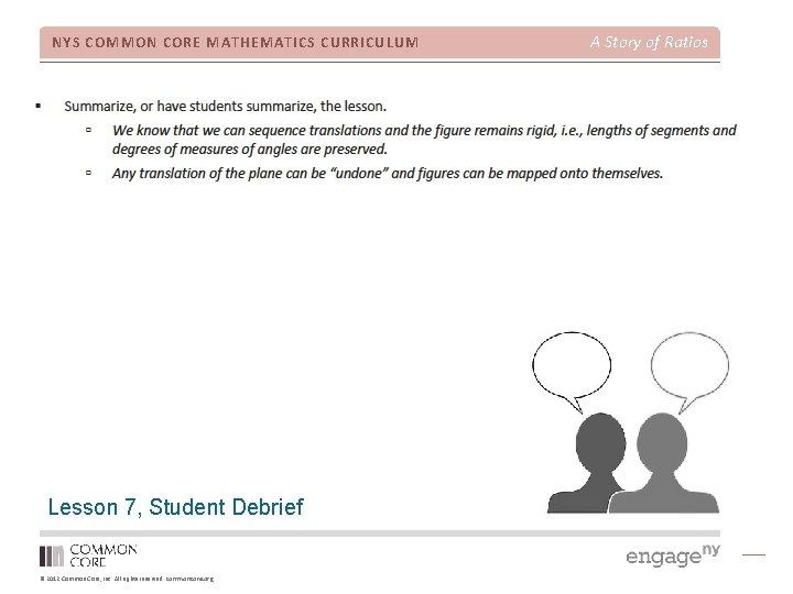 NYS COMMON CORE MATHEMATICS CURRICULUM Lesson 7, Student Debrief © 2012 Common Core, Inc.
