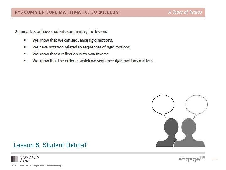 NYS COMMON CORE MATHEMATICS CURRICULUM Lesson 8, Student Debrief © 2012 Common Core, Inc.