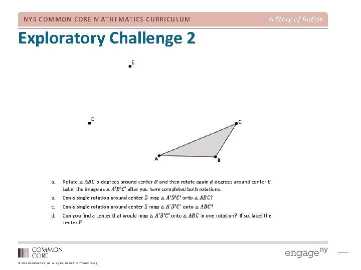 NYS COMMON CORE MATHEMATICS CURRICULUM Exploratory Challenge 2 © 2012 Common Core, Inc. All