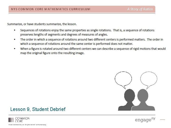 NYS COMMON CORE MATHEMATICS CURRICULUM Lesson 9, Student Debrief © 2012 Common Core, Inc.