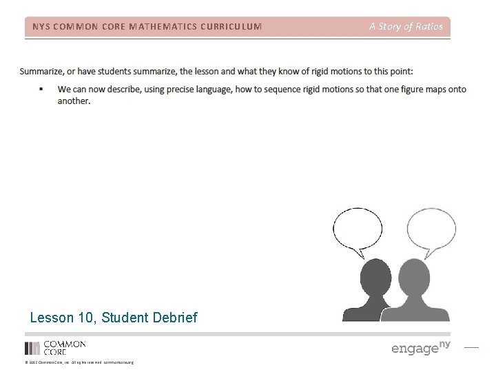 NYS COMMON CORE MATHEMATICS CURRICULUM Lesson 10, Student Debrief © 2012 Common Core, Inc.