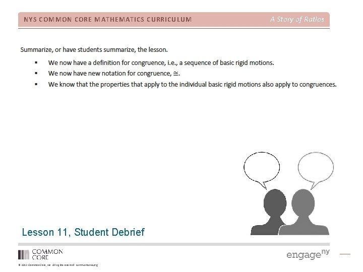 NYS COMMON CORE MATHEMATICS CURRICULUM Lesson 11, Student Debrief © 2012 Common Core, Inc.