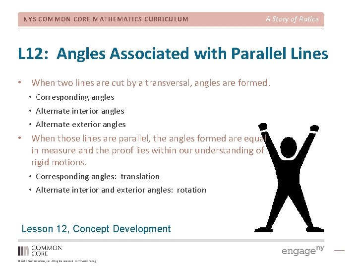 NYS COMMON CORE MATHEMATICS CURRICULUM A Story of Ratios L 12: Angles Associated with
