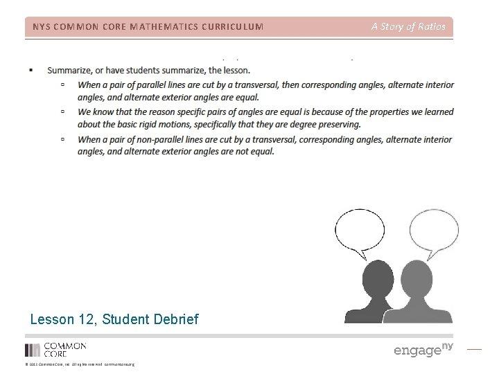 NYS COMMON CORE MATHEMATICS CURRICULUM Lesson 12, Student Debrief © 2012 Common Core, Inc.