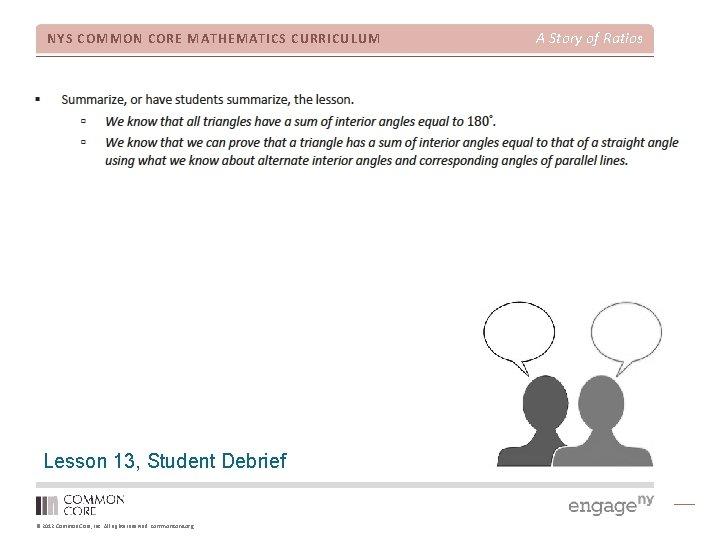 NYS COMMON CORE MATHEMATICS CURRICULUM Lesson 13, Student Debrief © 2012 Common Core, Inc.