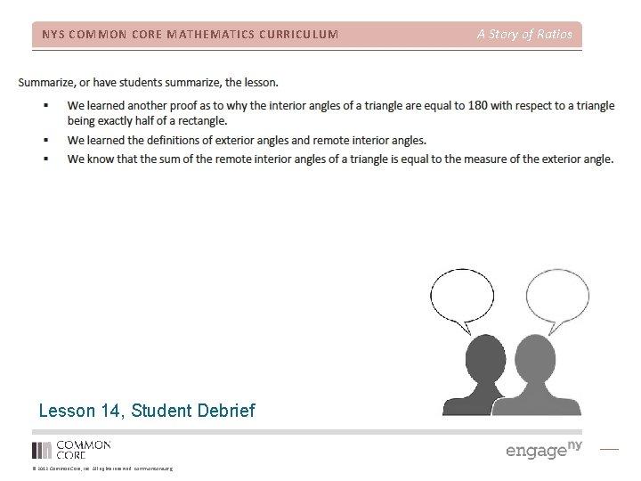 NYS COMMON CORE MATHEMATICS CURRICULUM Lesson 14, Student Debrief © 2012 Common Core, Inc.