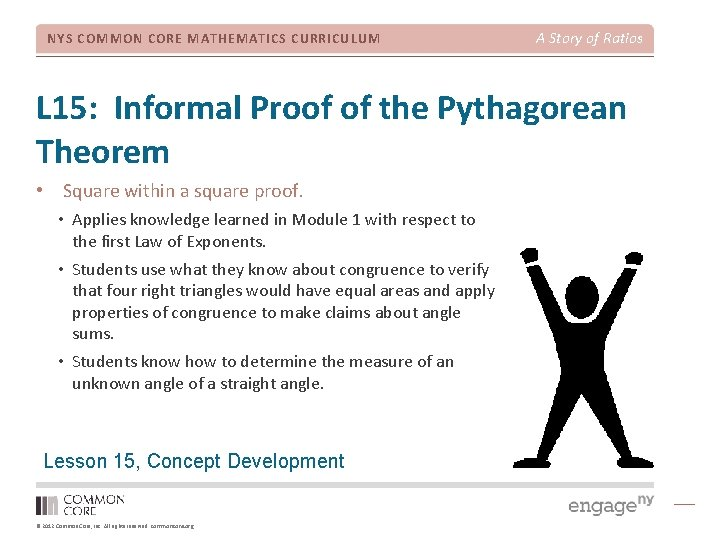 NYS COMMON CORE MATHEMATICS CURRICULUM A Story of Ratios L 15: Informal Proof of
