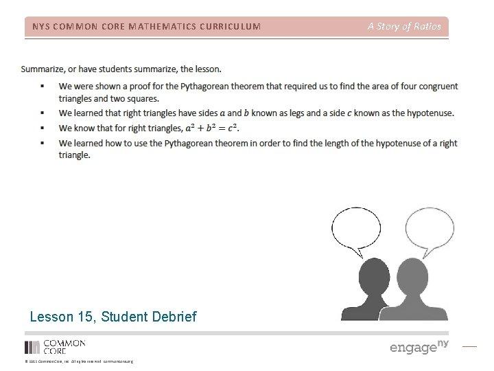 NYS COMMON CORE MATHEMATICS CURRICULUM Lesson 15, Student Debrief © 2012 Common Core, Inc.