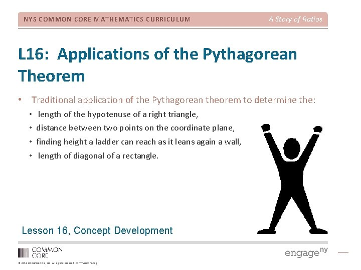 NYS COMMON CORE MATHEMATICS CURRICULUM A Story of Ratios L 16: Applications of the