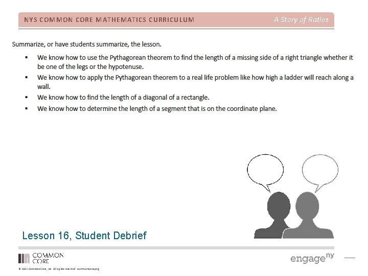 NYS COMMON CORE MATHEMATICS CURRICULUM Lesson 16, Student Debrief © 2012 Common Core, Inc.